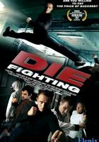 Die Fighting full movie