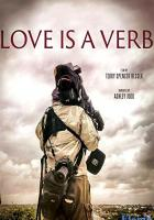 Love Is a Verb full movie