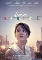Alex of Venice full movie
