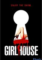 Girl House full movie