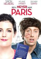 We'll Never Have Paris full movie