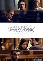The Kindness of Strangers full movie