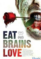 Eat Brains Love full movie