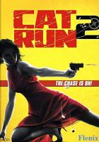 Cat Run 2 full movie