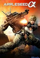 Appleseed Alpha full movie