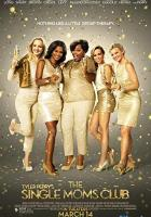 The Single Moms Club full movie
