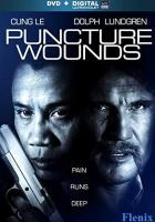 Puncture Wounds full movie