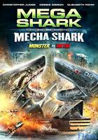 Mega Shark vs. Mecha Shark full movie