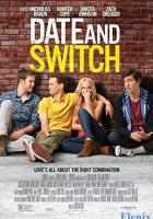 Date and Switch full movie