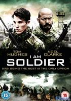 I Am Soldier full movie