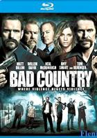 Bad Country full movie