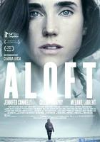 Aloft full movie