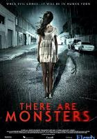 There Are Monsters full movie
