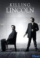 Killing Lincoln full movie
