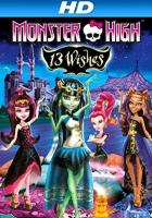 Monster High: 13 Wishes full movie