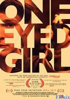 One Eyed Girl full movie