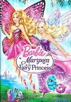 Barbie Mariposa and the Fairy Princess full movie