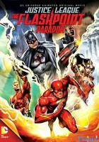 Justice League: The Flashpoint Paradox full movie