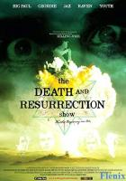 The Death and Resurrection Show full movie