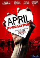 April Apocalypse full movie