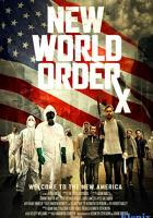 New World OrdeRx full movie