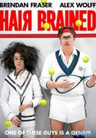 Hair Brained full movie