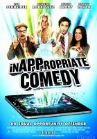 InAPPropriate Comedy full movie