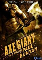 Axe Giant: The Wrath of Paul Bunyan full movie