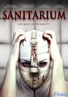Sanitarium full movie