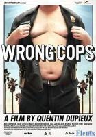 Wrong Cops full movie