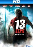 13 Eerie full movie