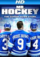 Mr. Hockey: The Gordie Howe Story full movie