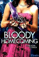Bloody Homecoming full movie