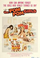 The Pom Pom Girls full movie