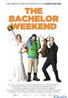 The Bachelor Weekend full movie