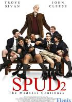 Spud 2: The Madness Continues full movie