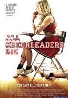 All Cheerleaders Die full movie