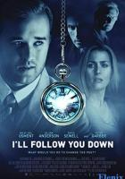 I'll Follow You Down full movie