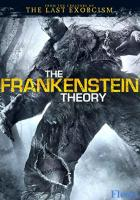 The Frankenstein Theory full movie