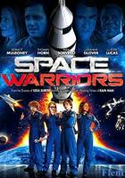 Space Warriors full movie