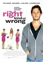 The Right Kind of Wrong full movie