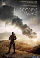 Goodbye World full movie