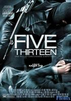 Five Thirteen full movie