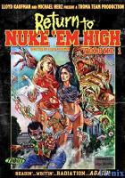 Return to Nuke 'Em High Volume 1 full movie