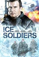 Ice Soldiers full movie