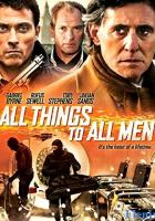 All Things to All Men full movie