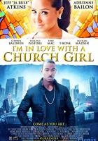 I'm in Love with a Church Girl full movie