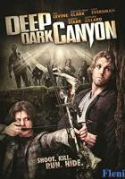 Deep Dark Canyon full movie