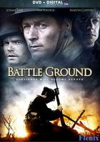 Battle Ground full movie