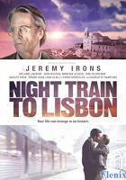 Night Train to Lisbon full movie